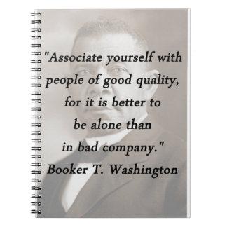 Associate Yourself - Booker T Washington Spiral Notebook