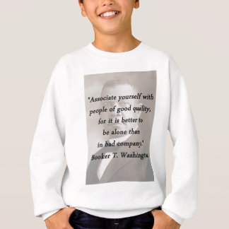 Associate Yourself - Booker T Washington Sweatshirt