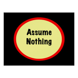 Assume Nothing Poster