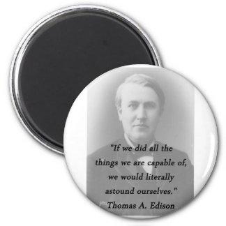 Astound Ourselves - Thomas Edison Magnet