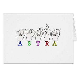ASTRA   NAME ASL FINGER SPELLED FEMALE CARD