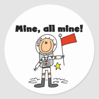 Astronaut Mine All Mine t-shirts and gifts Round Sticker