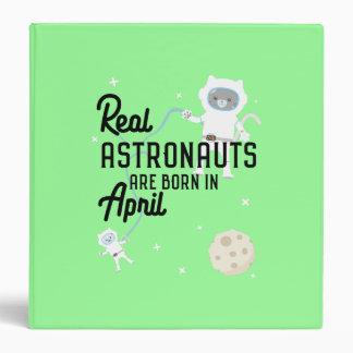 Astronauts are born in April Zg6v6 Binders