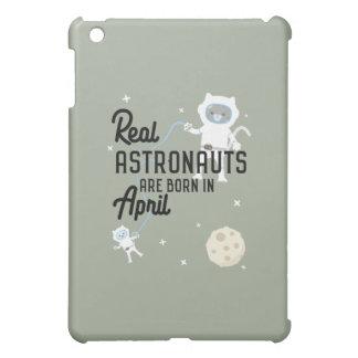 Astronauts are born in April Zg6v6 Case For The iPad Mini