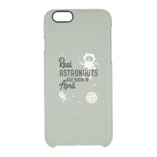Astronauts are born in April Zg6v6 Clear iPhone 6/6S Case