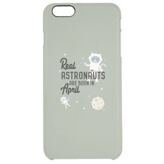 Astronauts are born in April Zg6v6 Clear iPhone 6 Plus Case