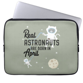 Astronauts are born in April Zg6v6 Computer Sleeves