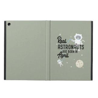 Astronauts are born in April Zg6v6 Cover For iPad Air