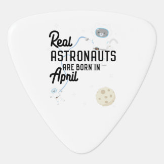 Astronauts are born in April Zg6v6 Guitar Pick