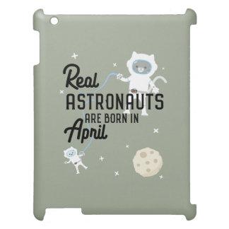 Astronauts are born in April Zg6v6 iPad Cover