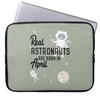 Astronauts are born in April Zg6v6 Laptop Computer Sleeves