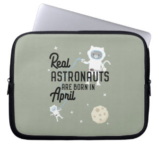 Astronauts are born in April Zg6v6 Laptop Sleeve