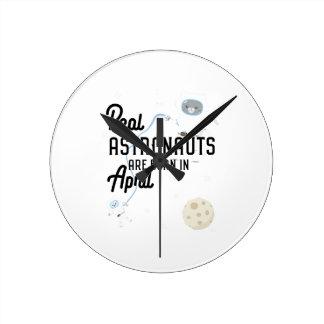 Astronauts are born in April Zg6v6 Round Clock