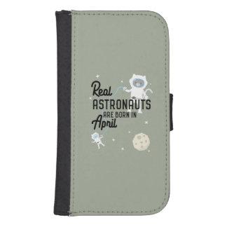Astronauts are born in April Zg6v6 Samsung S4 Wallet Case