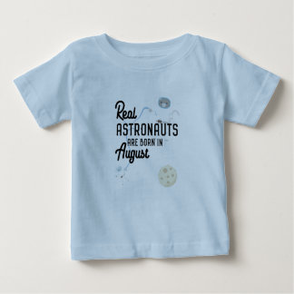 Astronauts are born in August Ztw1w Baby T-Shirt