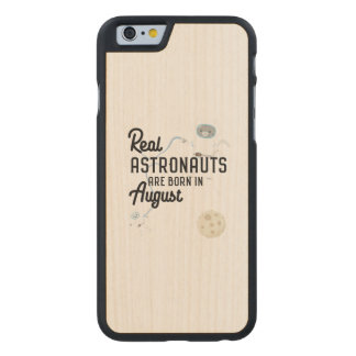 Astronauts are born in August Ztw1w Carved® Maple iPhone 6 Case