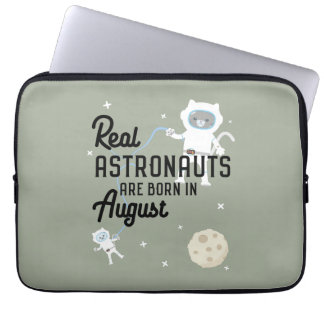 Astronauts are born in August Ztw1w Laptop Sleeve