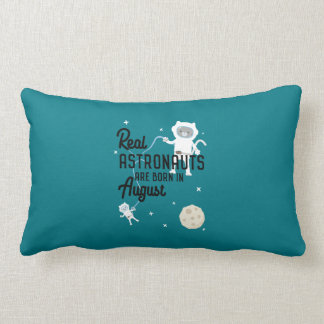 Astronauts are born in August Ztw1w Lumbar Pillow