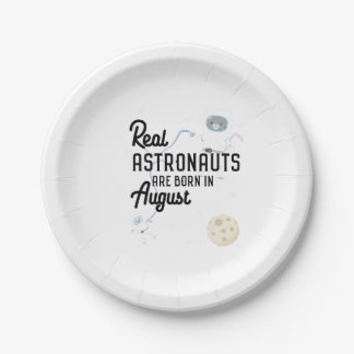 Astronauts are born in August Ztw1w Paper Plate