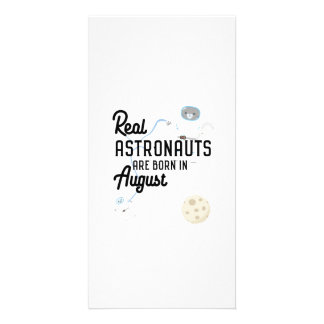 Astronauts are born in August Ztw1w Picture Card