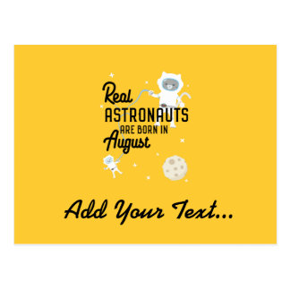 Astronauts are born in August Ztw1w Postcard