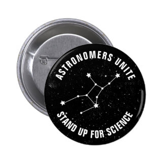 Astronomers Unite Stand Up For Science 2 Inch Round Button