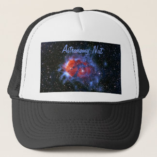 Astronomy Nut - Stellar Nurseries RCW120 Trucker Hat