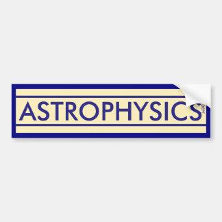 Astrophysics Department Bumper Sticker