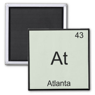 At - Atlanta City Chemistry Element Symbol T-Shirt Square Magnet