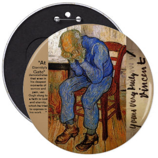 At Eternity's Gate by Van Gogh 6 Inch Round Button