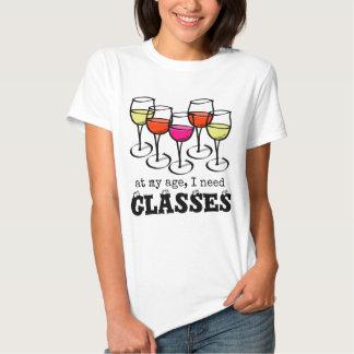 At My Age, I Need Glasses Wine Humor Tshirts