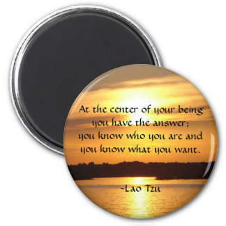 """At the center of your being..."" 2 Inch Round Magnet"