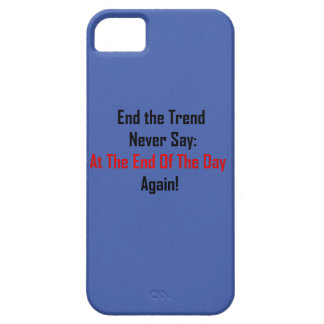At The End Of The Day iPhone 5 Case