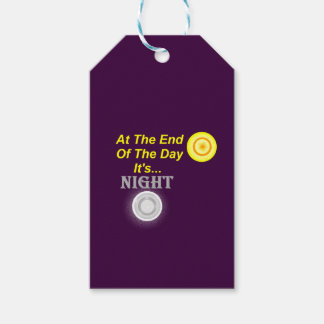 AT The End Of The Day Its Night Gift Tags