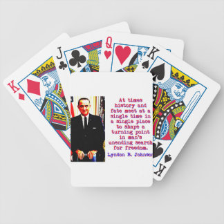 At Times History And Fate - Lyndon Johnson Bicycle Playing Cards