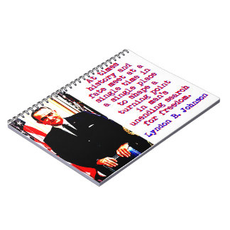 At Times History And Fate - Lyndon Johnson Notebook