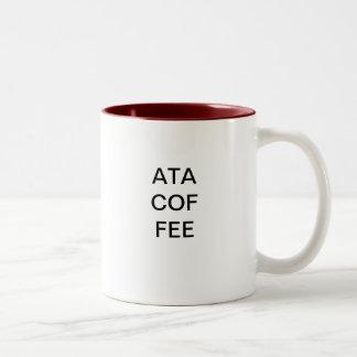ATA COF FEE Two-Tone COFFEE MUG