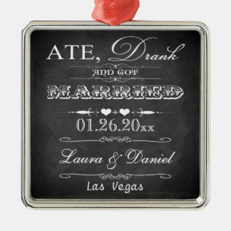 Ate, Drank and Got Married Christmas Keepsake Metal Ornament
