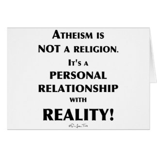 Atheism and Reality Card