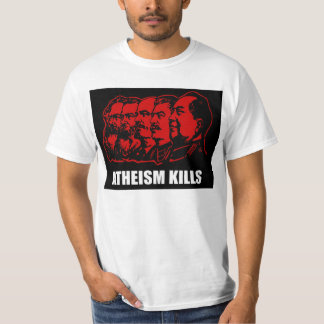 Atheism Kills T-Shirt
