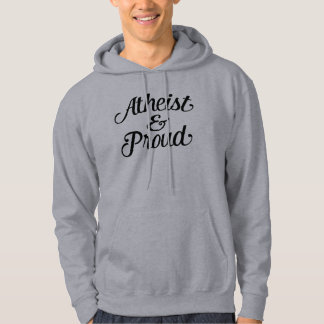 Atheist and proud hoodie