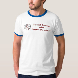 Atheist - do you believe still? T-Shirt