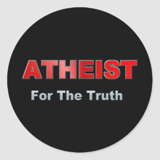 Atheist For Truth Classic Round Sticker
