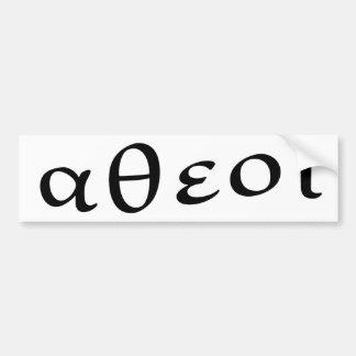 Atheist in Greek Bumper Sticker