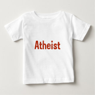 Atheist in Red Baby T-Shirt