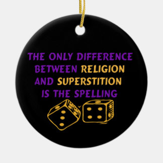 Atheist Quote Ceramic Ornament