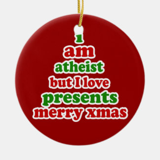 Atheist Xmas Ceramic Ornament