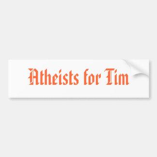 Atheists for Tim Bumper Sticker