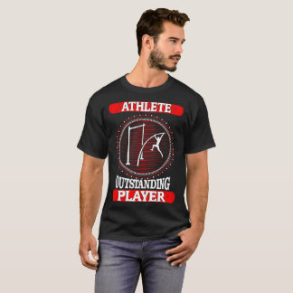 Athlete Outstanding Player Sports Outdoors Tshirt