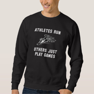 Athletes Run Sweatshirt